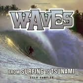 Book cover of Waves: From Surfing to Tsunami