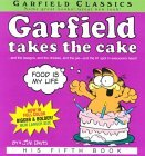 Garfield Takes the Cake-His Fifth Book