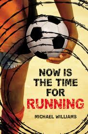 Now Is the time For Running by Michael Williams